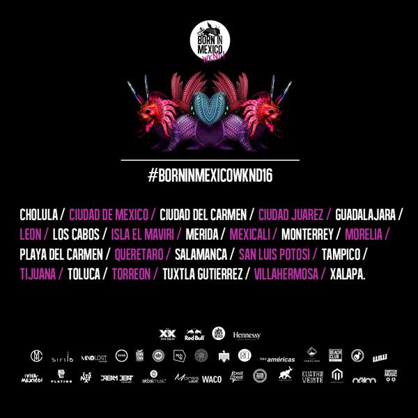 #BORNINMEXICOWKND16 en Torreón