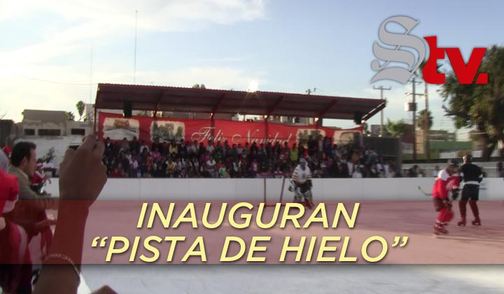 Inauguran 'Pista de Hielo' en Torreón