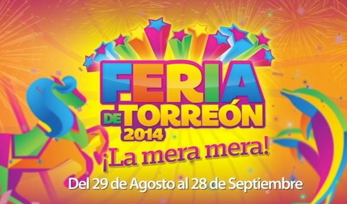 Feria de Torreón 2014  #Lameramera