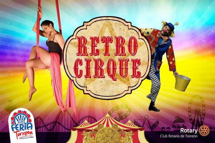 Retro Cirque, un show único para las familias