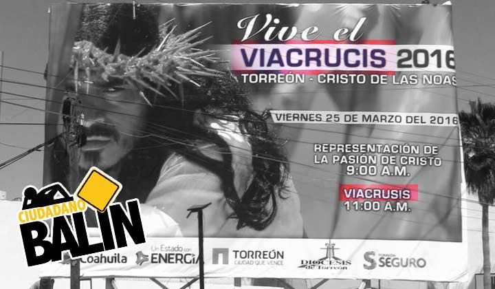 ¿Viacrucis o Viacrusis en Torreón?