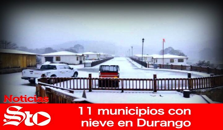 11 municipios con nieve en Durango
