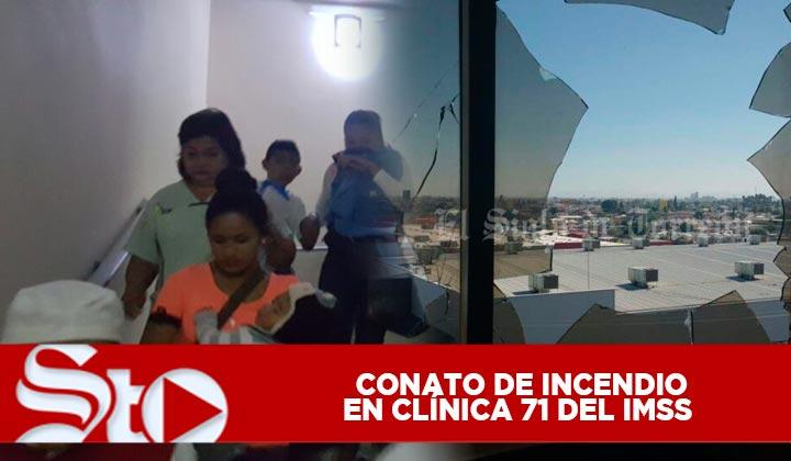 Conato de incendio en Clínica 71 del IMSS Torreón