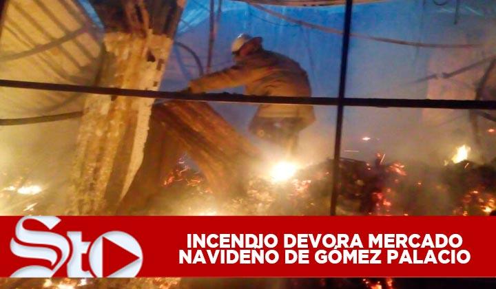 Incendio devora mercadito navideño de Gómez Palacio