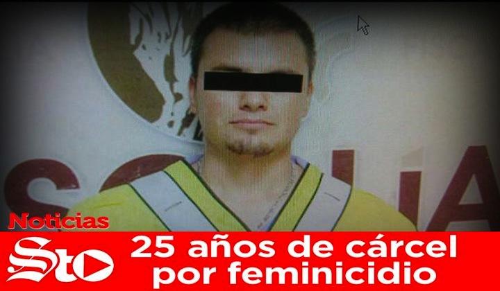 Dan 25 años de cárcel por feminicidio