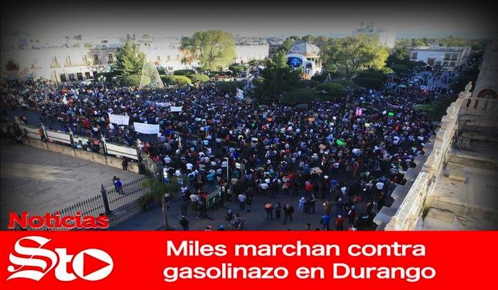 Miles marchan contra gasolinazo en Durango