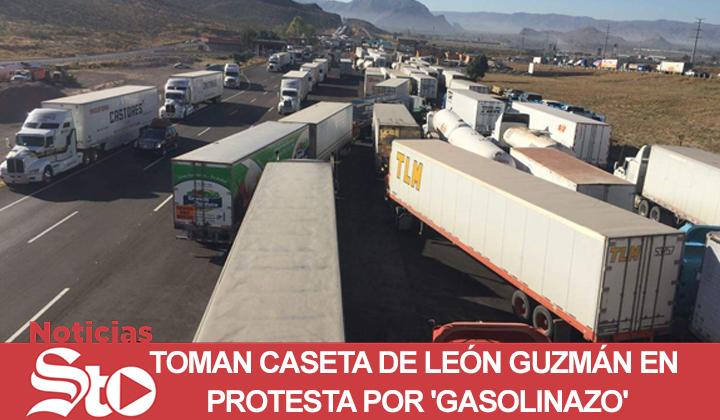 Toman caseta de León Guzmán en protesta por 'gasolinazo'