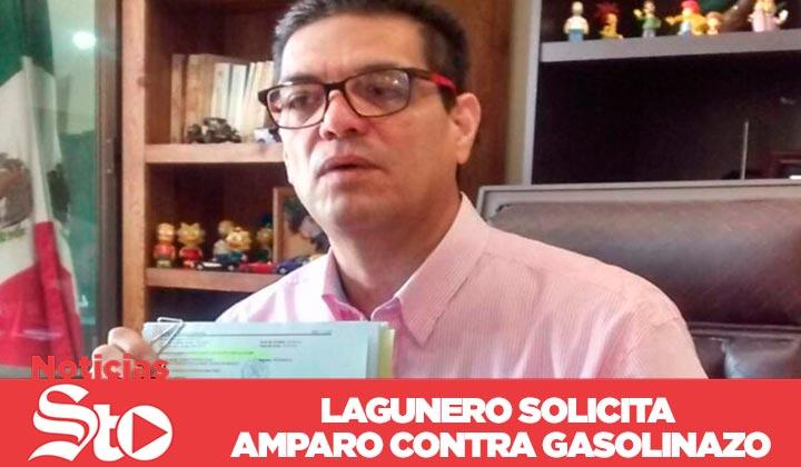 Lagunero solicita amparo contra gasolinazo