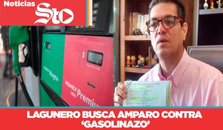 Lagunero busca amparo contra 'gasolinazo'