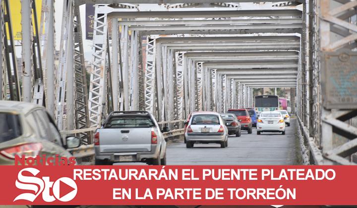 Restaurarán puente plateado en la parte de Torreón