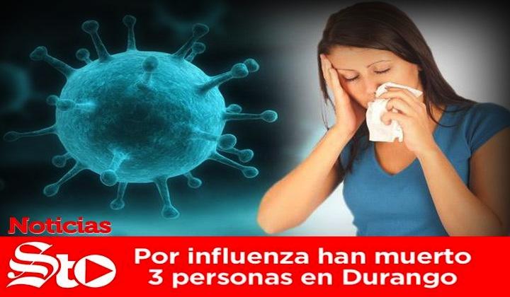 Por influenza han muerto 3 personas en Durango