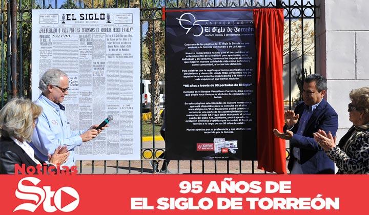 ¡El Siglo de Torreón celebra 95 años de historia!