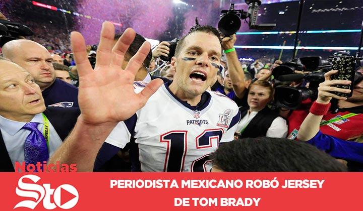Mexicano robó jersey de Tom Brady
