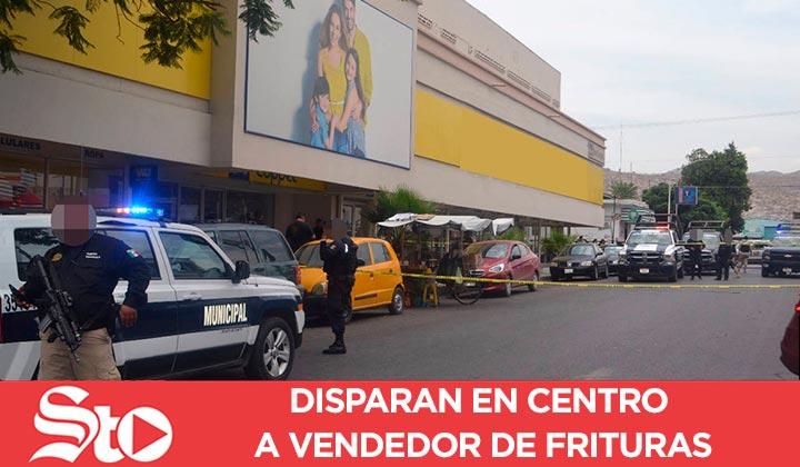 Disparan en centro de Torreón a vendedor de frituras