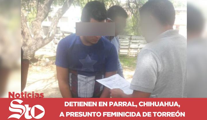 Detienen a presuntos homicidas de mujeres de Torreón