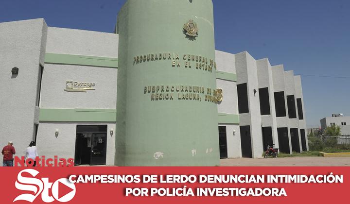 Campesinos de Lerdo denuncian intimidación