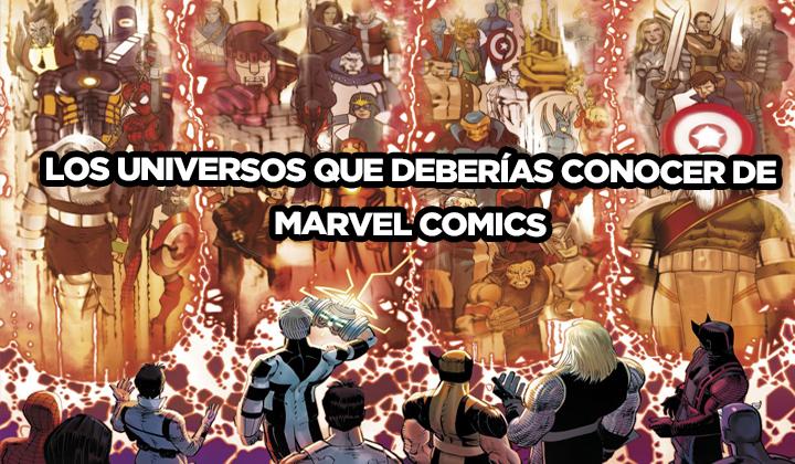 Las diferentes tierras del Universo Marvel