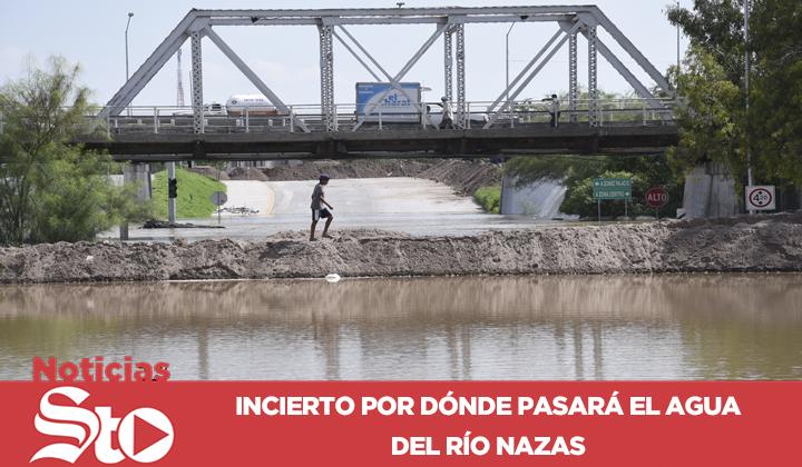 Conagua aún no define por donde pasará el Río Nazas