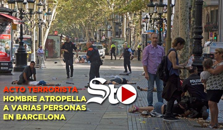 Acto terrorista deja muertos y varios heridos en Barcelona