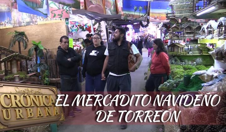 Conoce el mercadito navideño de Torreón