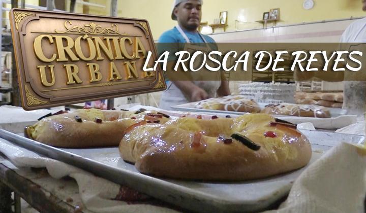 La rosca de Reyes hecha por laguneros