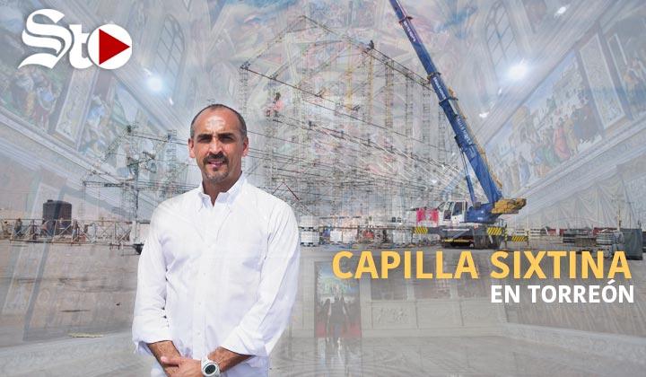 Montan la Capilla Sixtina en Torreón