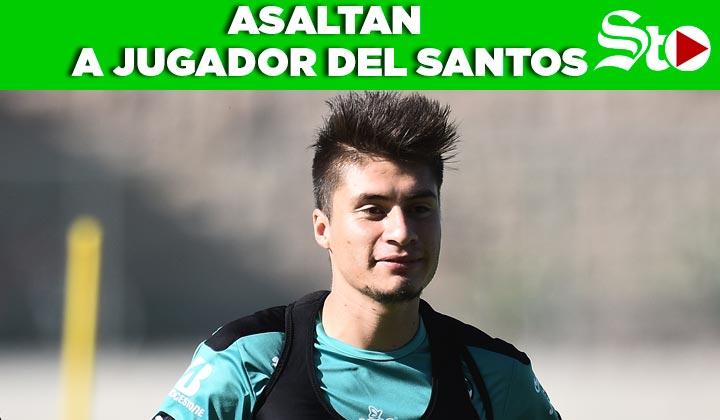 Asaltan al jugador del Santos en Torreón