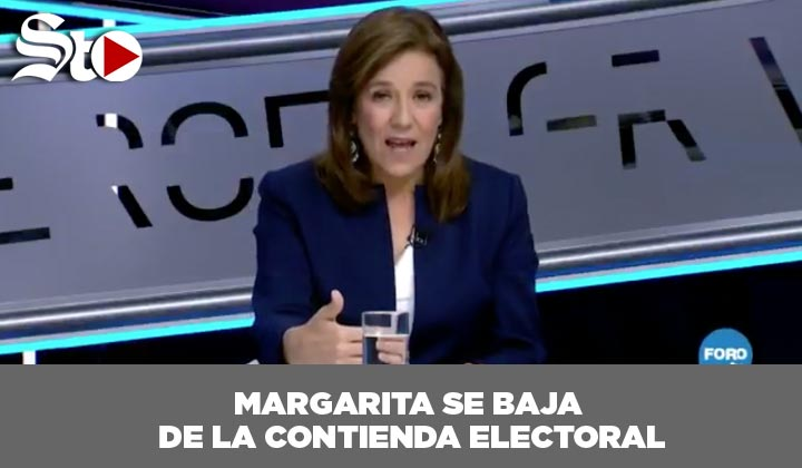 Margarita se baja de la contienda electoral