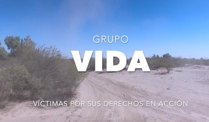 Víctimas por sus Derechos en Acción 'Grupo VIDA'