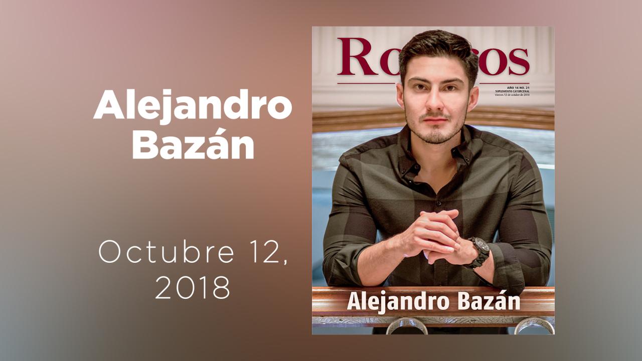 Conoce a Alejandro Bazán en nuestra galería animada de Rostros