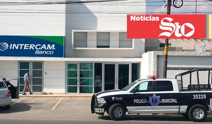 Asaltan banco en Torreón