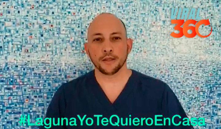 Médicos lanzan campaña 'Laguna te quiero en casa' contra el COVI