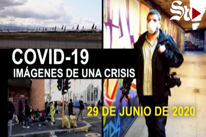 Covid-19 Imágenes de una crisis en el mundo. 29 de junio