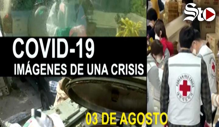 Covid-19 Imágenes de una crisis en el mundo. 3 de agosto