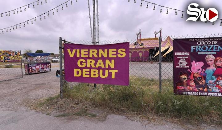 Listo, protocolo para reanudación de circo en Torreón