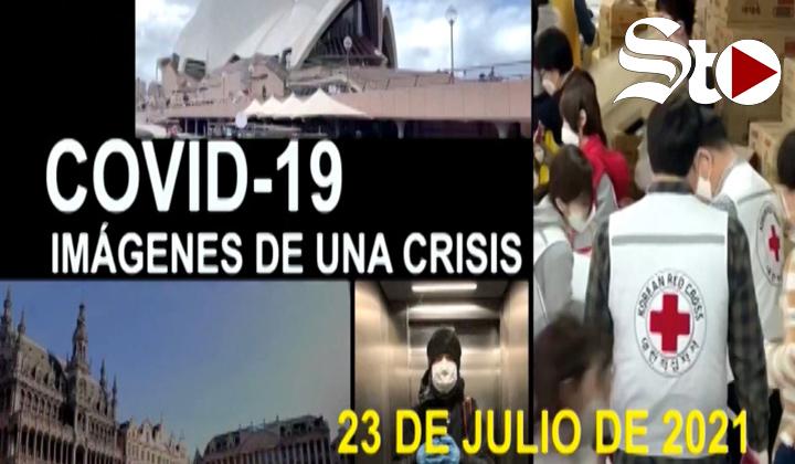 Covid-19 Imágenes de una crisis en el mundo del 23 de julio