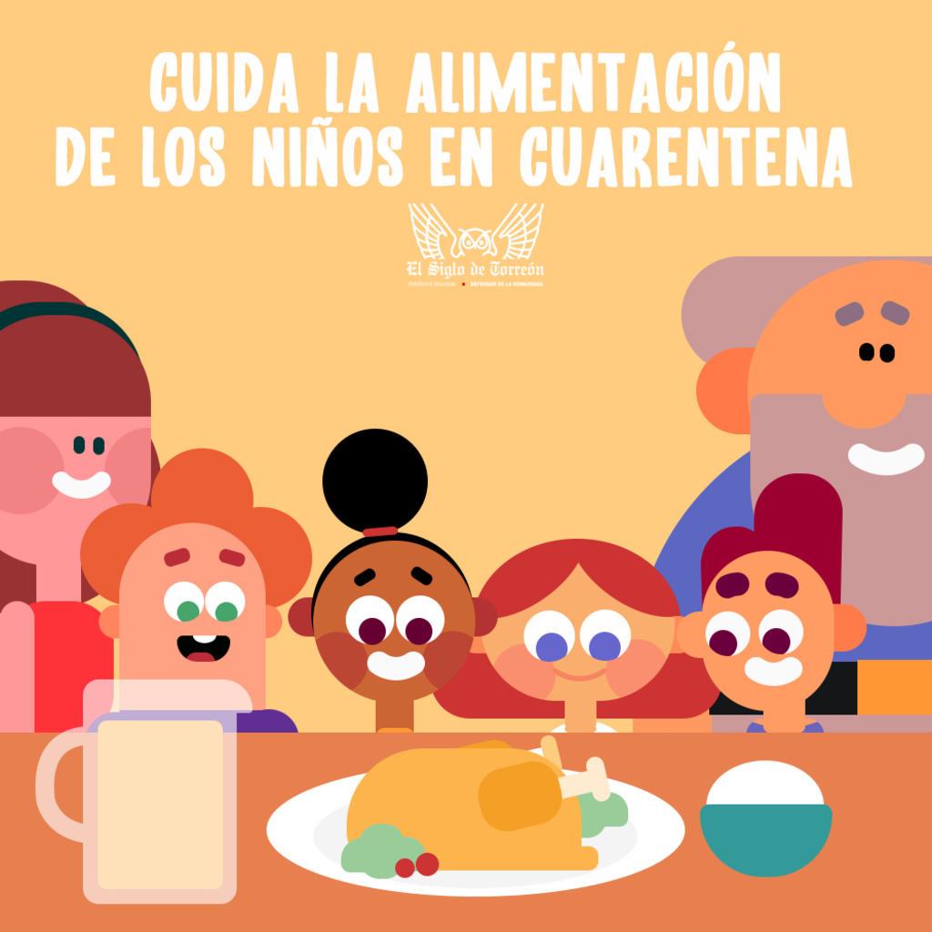 Consejos para cuidar la alimentación de los niños durante la cuarentena, El Siglo de Torreón
